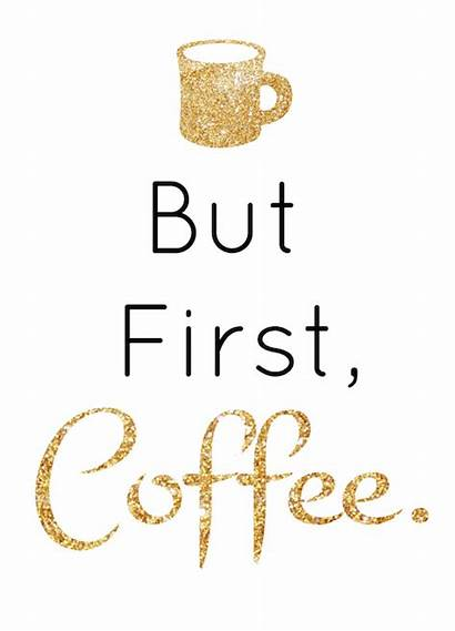 Coffee Printable Sign Signs Quotes Weekending Festive