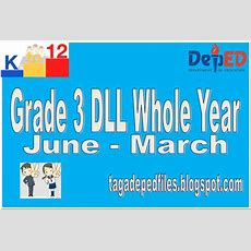 Tagadepedfiles New!!! Grade 3 Dll Whole Year Junemarch