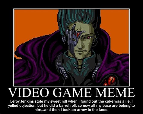Play All The Games Meme - 10 cool gaming memes and experiences