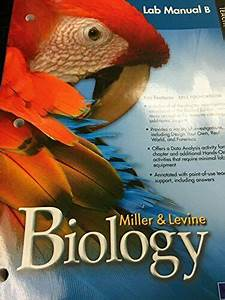 Miller  U0026 Levine Biology  Lab Manual B Teacher U0026 39 S Edition By