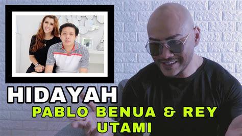 Pablo Benua Ada Apa Dengan Anda Youtube