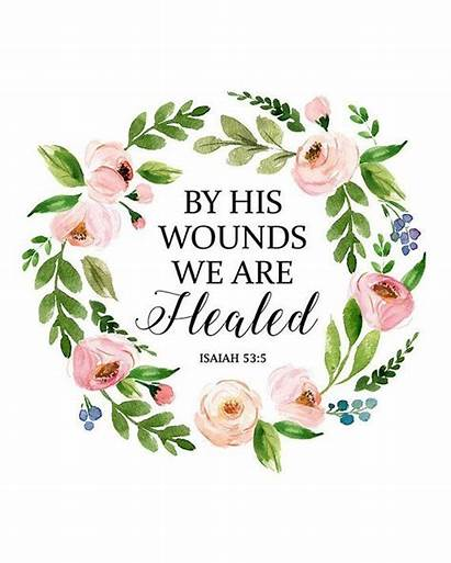 Bible Verses Verse Quotes Wounds Healed Isaiah