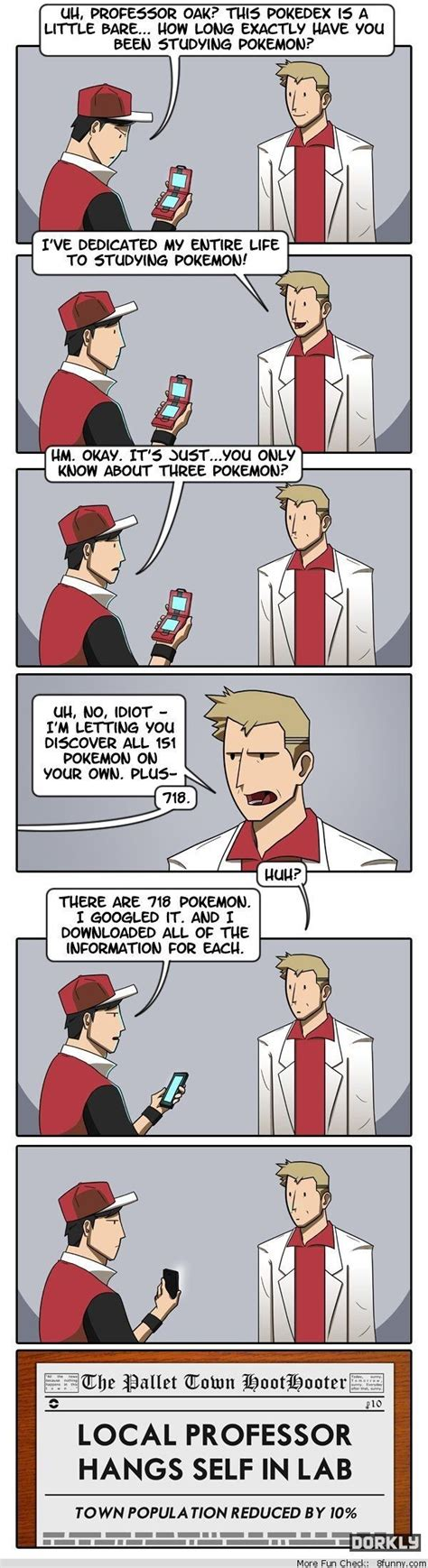 Prof Oak Memes - professor oak only knows three pokemon dorkly comic