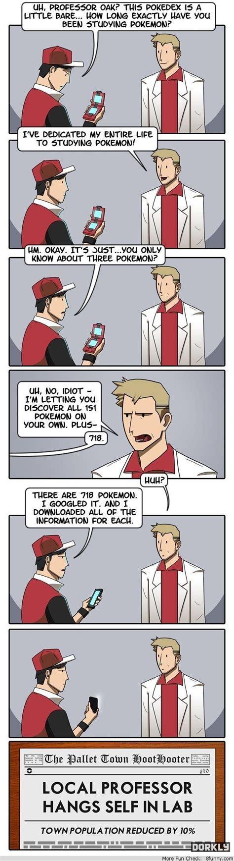 Professor Oak Memes - professor oak only knows three pokemon dorkly comic funny comic s pinterest dorkly