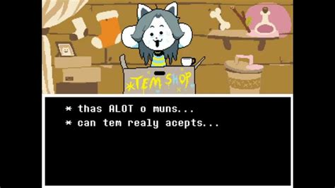 undertale paying  temmies college youtube