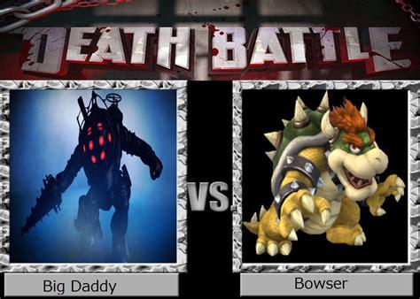 Big Daddy Vs Bowser Death Battle By Metalmario Z On Deviantart