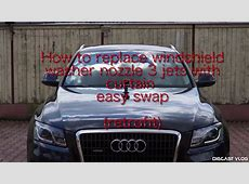 How to replace windshield washer nozzle Audi YouTube