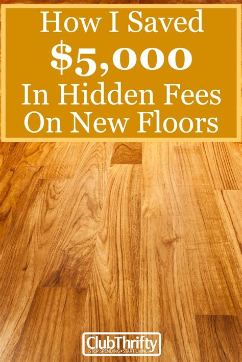 how much for new flooring how i saved over 5k in hidden fees on new floors