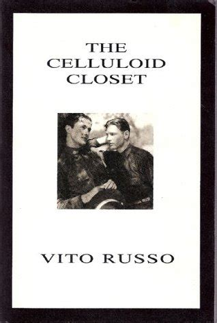 The Celluloid Closet Book by The Celluloid Closet By Vito Russo