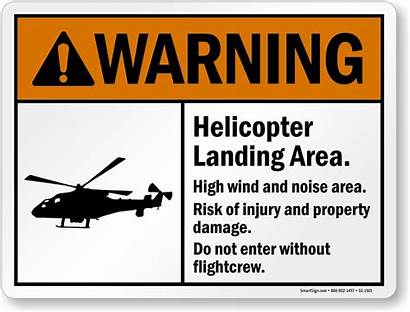 Helicopter Landing Sign Warning Area Signs Risk