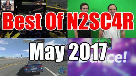 Best Of N2sc4r [may 2017] Youtube