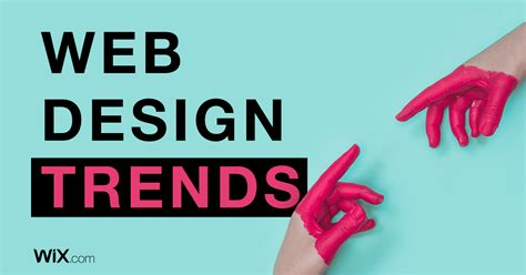 web design trends the web design trends you ll want to use in 2018