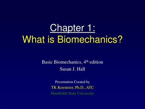 What Is Biomechanics? Powerpoint