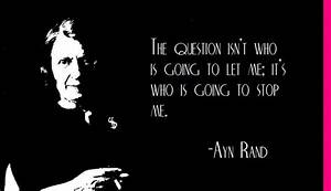 Ayn Rand Quotes – WeNeedFun