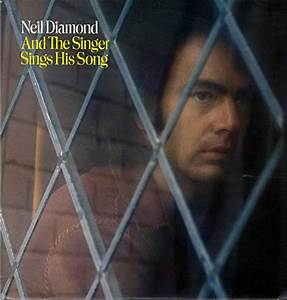 Neil Diamond And The Singer Sings His Song Records, LPs ...