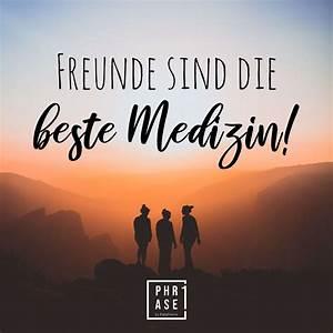 Freunde Im All : freunde sind die beste medizin phrase1 ~ A.2002-acura-tl-radio.info Haus und Dekorationen