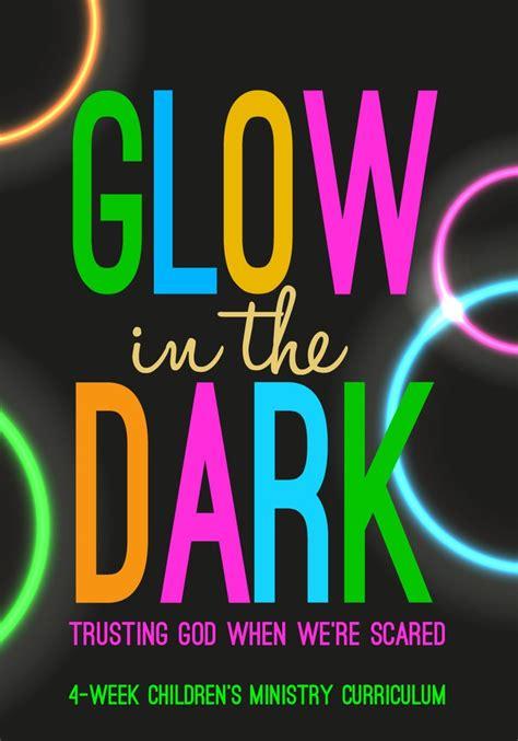 glow   dark childrens curriculum childrens