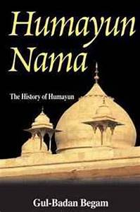 Humayun Nama by GulBadan Begum — Reviews, Discussion, Bookclubs, Lists