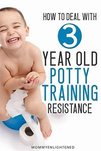 how to solve for 3 year potty resistance 15