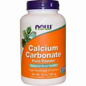 Calcium Carbonate Pure Powder 340 Gm Now Foods Healthy Bones And Teeth
