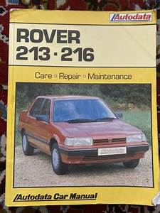 Car Repair Manual For Rover 213 And 216 From 1984 By Tony
