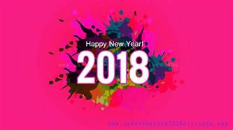 happy new year 2018 images with wishes happy new year 2018 images