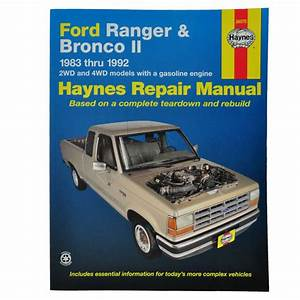 Haynes Repair Manual For 83 90 91 92 Ford Ranger Bronco Ii