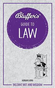 Bluffer U0026 39 S Guide To Law