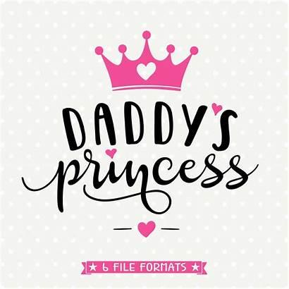 Princess Daddys Svg Shirt Crown Cut Vinyl