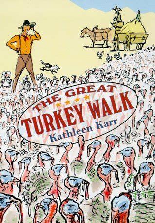 great turkey walk  kathleen karr reviews