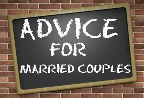Marriage Advice For Married Couples