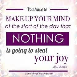 Don't Let Someone Steal Your Joy Quotes