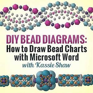 Diy Bead Diagrams  How To Draw Bead Charts With Microsoft