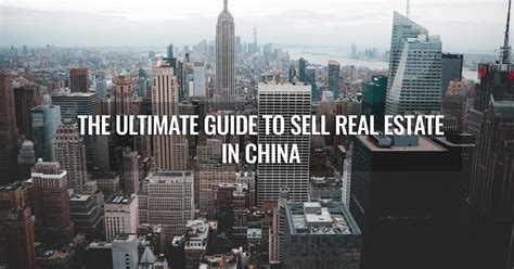 guide  sell real estate  china