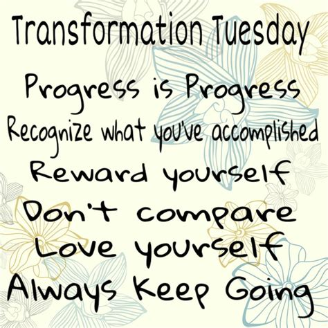 Tuesday Quotes 25 Best Ideas About Transformation Tuesday On