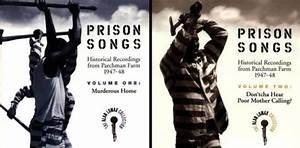 Various Artists (1997) -Prison Songs: Historical ...