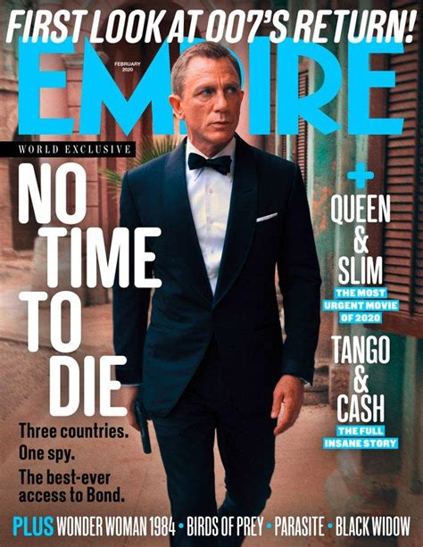 Empire Magazine February 2020: JAMES BOND NO TIME TO DIE ...
