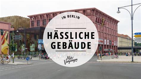 die  haesslichsten gebaeude berlins mit vergnuegen berlin