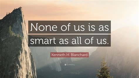 Kenneth H. Blanchard Quotes (99 Wallpapers)