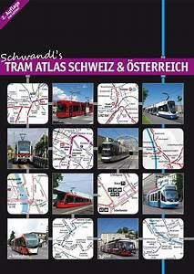 Streckenlänge Berechnen : tram atlas schweiz sterreich robert schwandl verlag ~ Themetempest.com Abrechnung