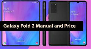 Galaxy Fold 2 Manual And Price