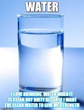 Water Meme - water imgflip