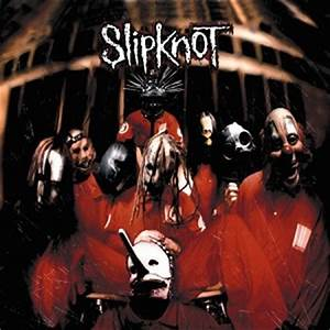 Rediscovered: Slipknot's debut full-length at 18 | The New ...