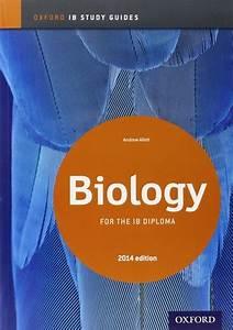 Ib Biology Study Guide 2014 Edition  Oxford Ib Diploma