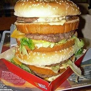 their DOUBLE big mac, I mean that's triple mountain BIG ...