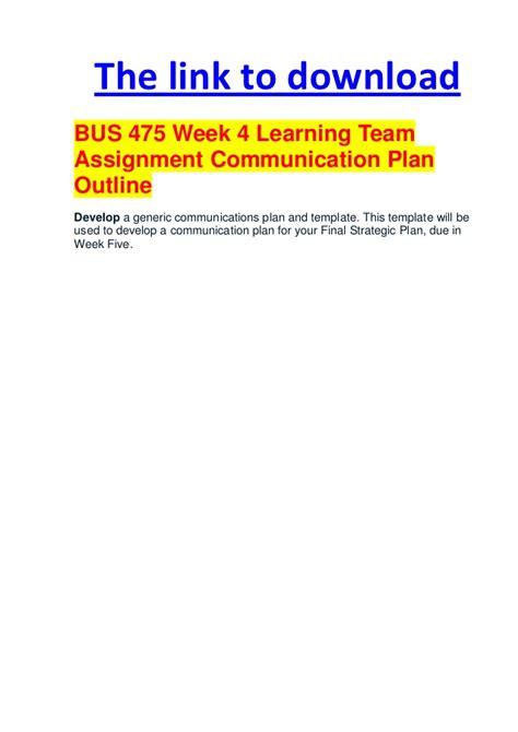 mkt 571 week 5 learning team assignment communications plan 475 week 4 learning team assignment communication plan
