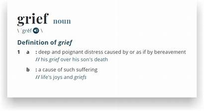 Grief Loss Healing Definition Fueled Cause