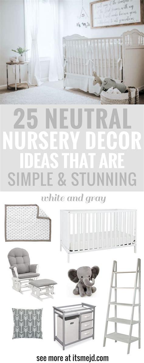 neutral nursery decor ideas   simple