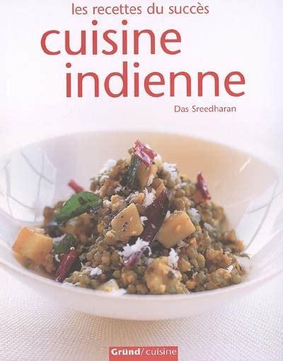 livre cuisine indienne mon nouveau livre de chevet dé lys cieux