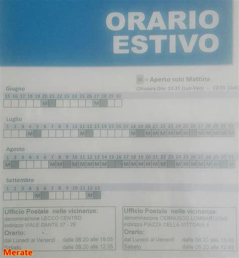 Uffici Postali Aperti Sabato by Merate Uffici Postali A Orario Ridotto Sportelli Aperti